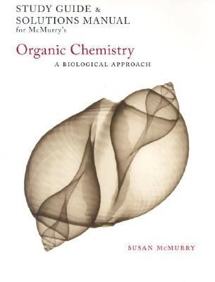 Mcmurry's Organic Chemistry A Biological Approach