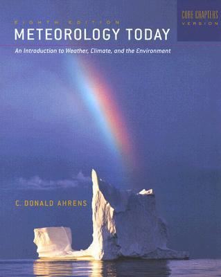 Meteorology Today An Introduction To Weather, Climate, And The Environment Core Chapters