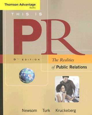 This Is Pr The Realities of Public Relations