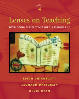 Lenses on Teaching Developing Perspectives on Classroom Life