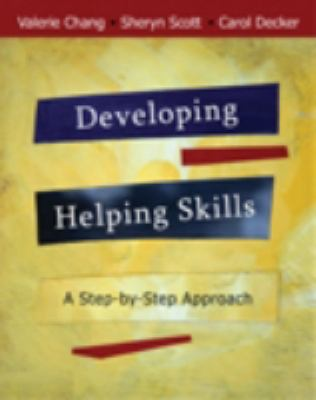 Developing Helping Skills: A Step-by-Step Approach (with DVD)