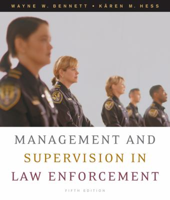 Management and Supervision in Law Enforcement