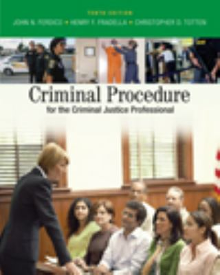 Criminal Procedure for the Criminal Justice Professional