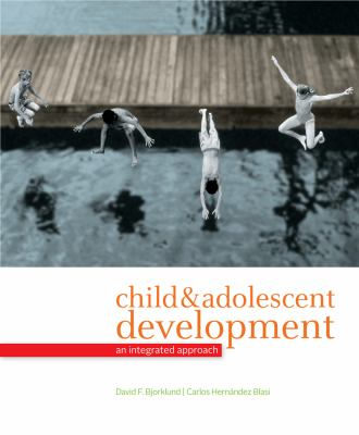 Child and Adolescent Development : An Evolutionary Perspective