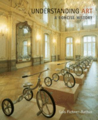Understanding Art A Concise History