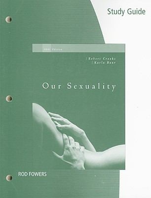 Study Guide for Crooks/Baur's Our Sexuality, 10th