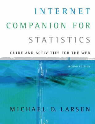 Internet Companion for Statistics With Infotrac Guide and Activities for the Web