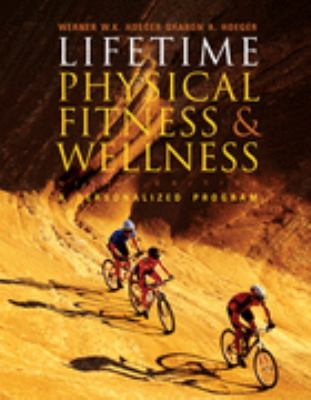 Lifetime Physical Fitness And Wellness Basic Select With Personal Daily Log