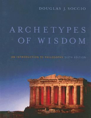 Archetypes of Wisdom An Introduction to Philosophy