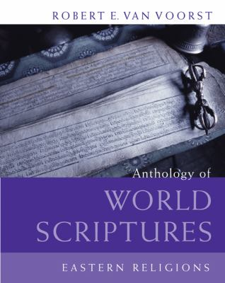 Anthology of World Scriptures: Eastern Religions