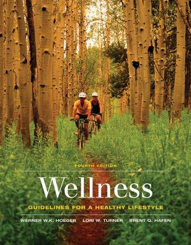 Bundle: Wellness: Guidelines for a Healthy Lifestyle (with Printed Access Card CengageNOW, InfoTrac 1-Semester), 4th + Pedometers