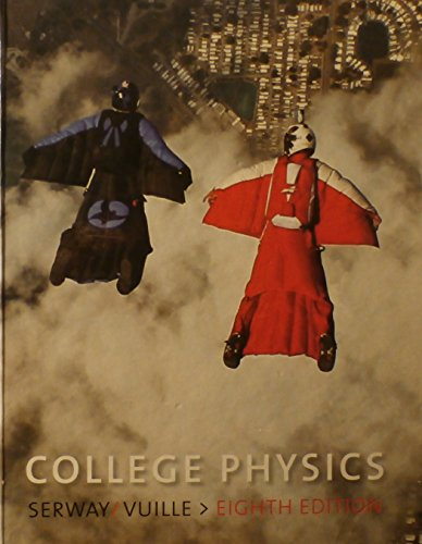 Instructor's Solutions Manual For College Physics 8th Edition Volume 2 ISBNS: 0495556165 9780495556169 (Serway's College Physics, Volume 2)
