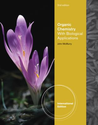 Organic Chemistry: With Biological Applications