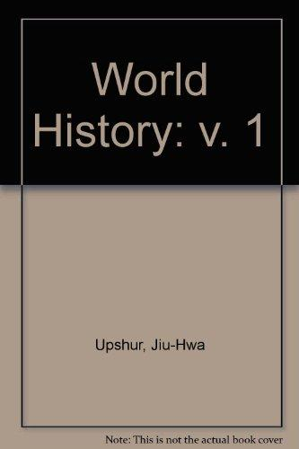 World History, Volume I (with Migrations CD-ROM and InfoTrac)