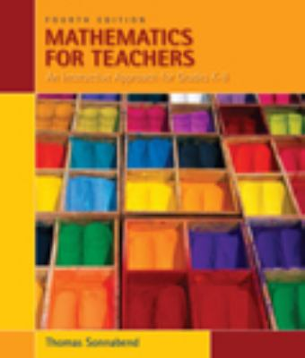 Mathematics for Teachers: An Interactive Approach for Grades K-8 (Available 2010 Titles Enhanced Web Assign)