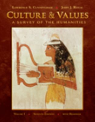 Culture and Values, Volume I: A Survey of the Humanities with Readings (with Resource Center Printed Access Card)