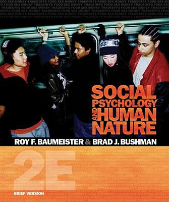 Social Psychology and Human Nature, Brief Version