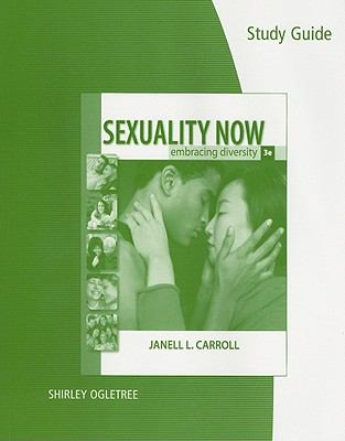 Study Guide for Carroll's Sexuality Now: Embracing Diversity, 3rd