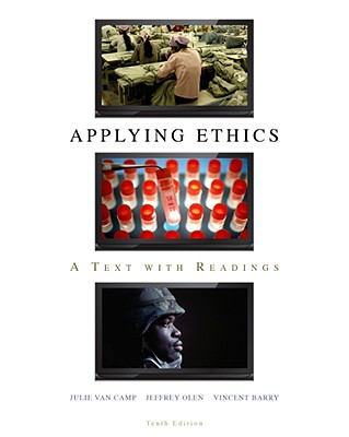 Applying Ethics: A Text with Readings, 10th Edition