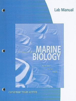 Lab Manual for Karleskint/Turner/Small's Introduction to Marine Biology, 3rd