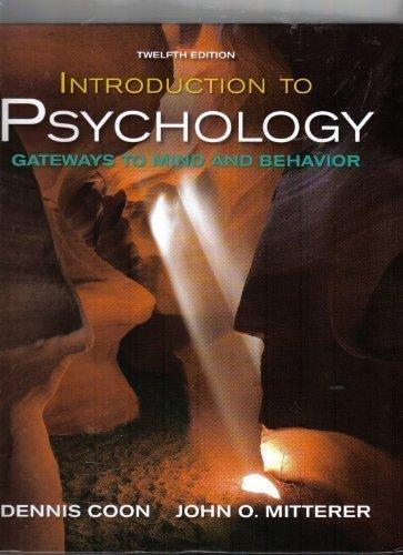 Introduction to Psychology - Gateways to Mind and Behavior - Concept Maps and Concept Reviews (Introduction to Psychology - Gateways to Mind and Behavior, Concept Maps and Concept Reviews)