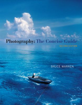 Photography: The Concise Guide (with Resource Center Printed Access Card)