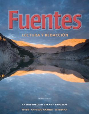 Fuentes: Lectura y redaccion (Available Titles Ilrn: Heinle Learning Center)