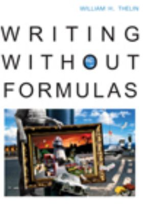 Writing without Formulas (with 2009 MLA Update Card)