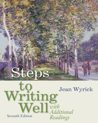 Steps to Writing Well with Additional Readings (with 2009 MLA Update Card)