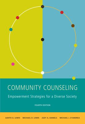 Community Counseling: A Multicultural-Social Justice Perspective (SW 381T Dynamics of Organizations and Communities)