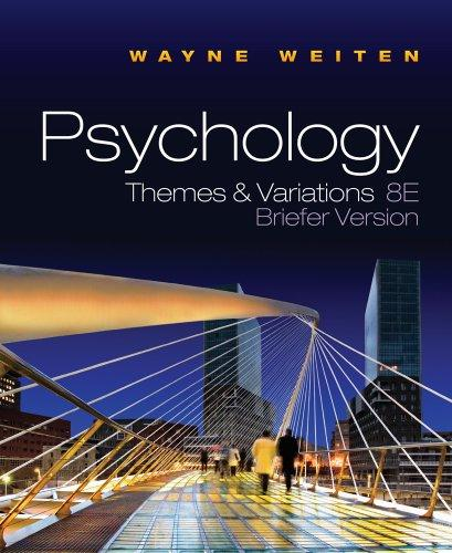 Psychology: Themes and Variations Briefer Version
