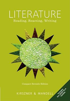 Compact Literature: Reading, Reacting, Writing, 2009 MLA Update Edition