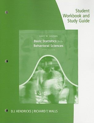 Student Workbook with Study Guide for Heiman's Basic Statistics for the Behavioral Sciences, 6th
