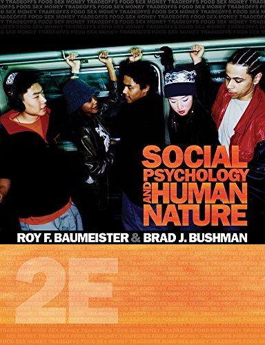 Cengage Advantage Books: Social Psychology and Human Nature