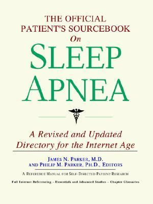 Official Patient's Sourcebook on Sleep Apnea Directory for the Internet Age