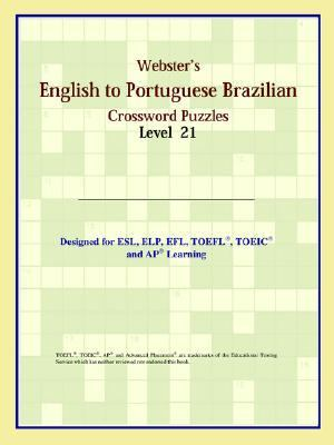 Webster's English to Portuguese Brazilian Crossword Puzzles Level 21