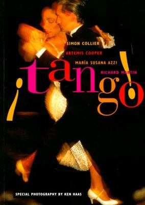Tango!: The Dance, the Song, the Story