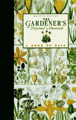 The Gardener's Perpetual Almanac: A Book of Days