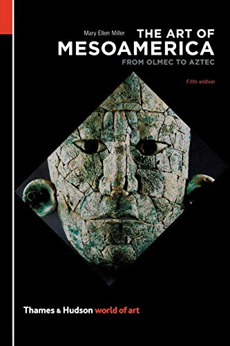 The Art of Mesoamerica (World of Art)