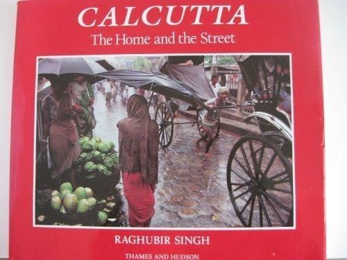 Calcutta: The Home and the Street