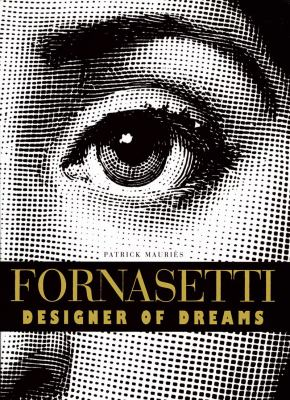 Fornasetti Designer of Dreams