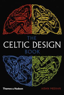 Celtic Design Book A Beginner's Manual, Knotwork, Illuminated Letters