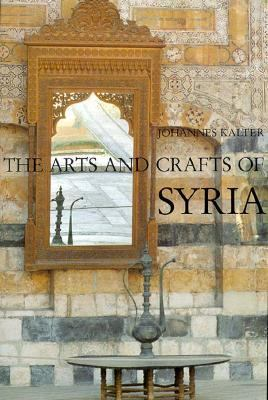 Arts and Crafts of Syria/Collection Antoine Touma and Linden-Museum Stuttgart