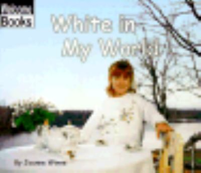 White in My World