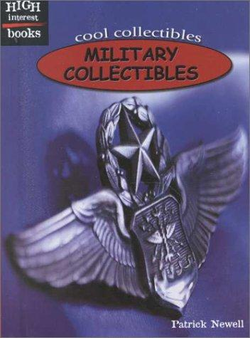 Military Collectibles (High Interest Books: Cool Collectibles)