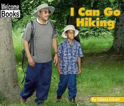 I Can Go Hiking