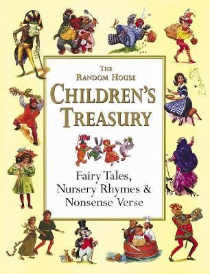 Random House Children's Treasury Fairy Tales, Nursery Rhymes & Nonsense Verse