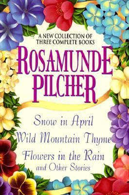 New Collection of Three Complete Books Snow in April, Wild Mountain Thyme, Flowers in the Rain and Other Stories