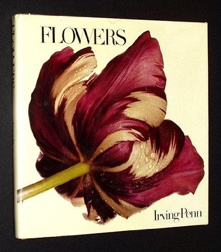 FLOWERS: Photographs by Irving Penn.