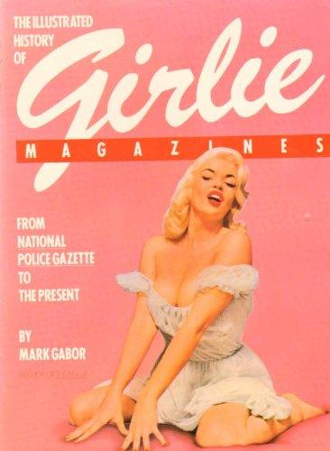 Illustrated History of Girlie Magazines